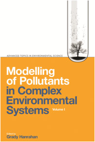 Modelling of Pollutants in Complex Environmental Systems, Volumes I and II